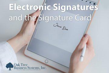 Electronic Signatures & The Signature Card