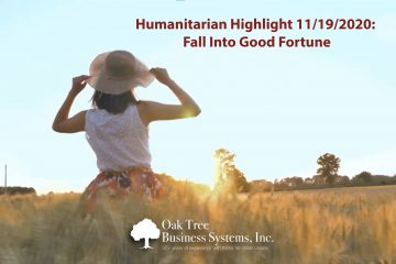 Humanitarians Fall into Good Fortune