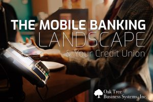 Mobile Banking Landscape for Credit Unions