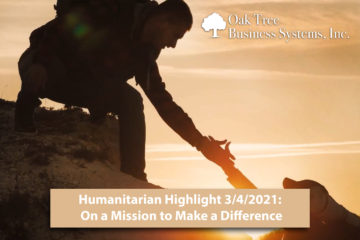 Humanitarian Highlight 3/4/2021: On a Mission to Make a Difference