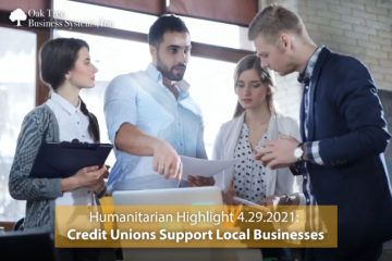 Humanitarian Highlight 4.29.21: CUs Supporting Local Businesses