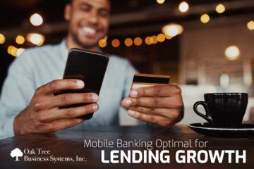 Mobile Banking Optimal for Lending Growth