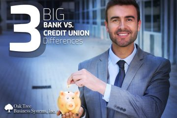 3 Big Bank Versus Credit Union Differences