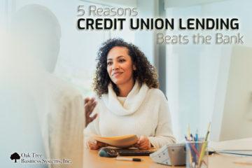 5 Reasons that credit union lending is better than bank lending