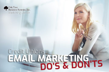 Credit Union Email Marketing Do's and Don'ts