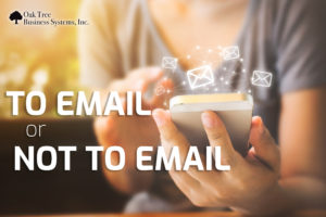 To Email or Not to Email