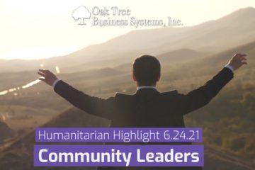 Humanitarian Highlight, Community Leaders