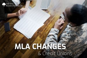MLA Changes & Their Effect on Credit Unions