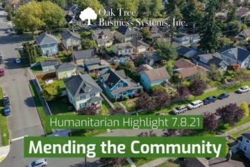 Humanitarian Highlight 7.8.21   Mending the Community