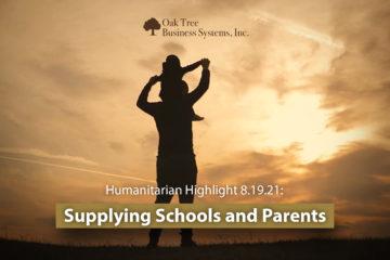 2021 08 19 Humanitarian Highlights_Supplying Schools and Parents
