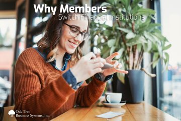 Why Members Switch Financial Institutions