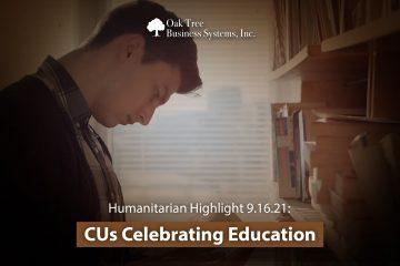 Humanitarian Highlight 9.16.2021: CUs Celebrating Education