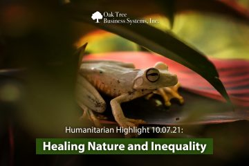 Humanitarian Highlight 10.07.21: Healing Nature and Inequality